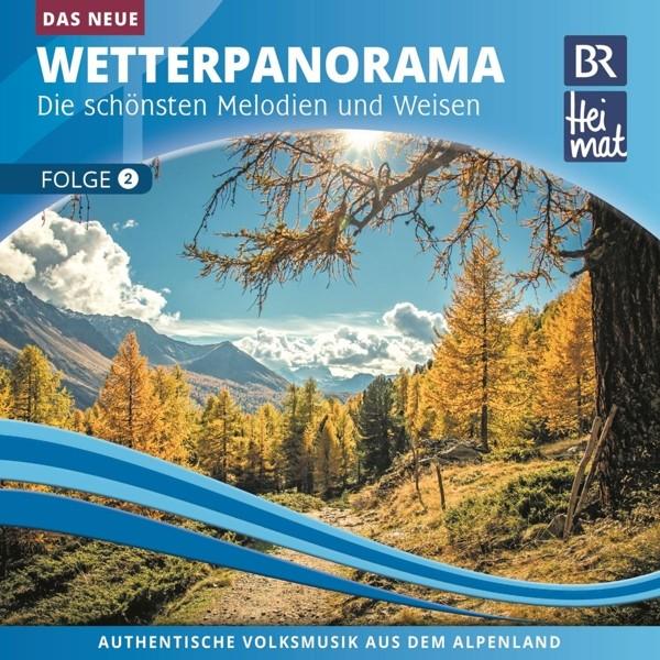 Br Heimat Das Neue Wetterpanorama 2 Bognermusik Noten Cds Blasmusik Volksmusik