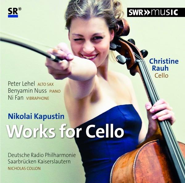 Kapustin: Werke für Cello