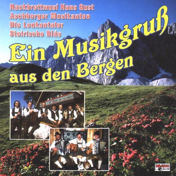 Ein Musikgruß aus den Bergen