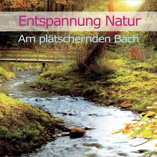 Entspannung Natur-Am Plätschernden Bach