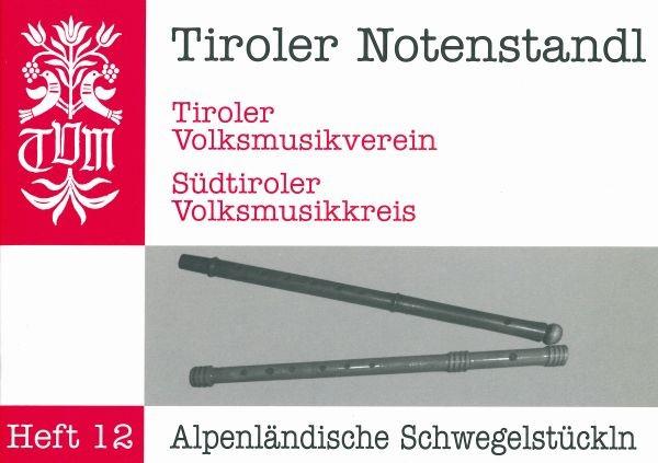 Heft 12 - Alpenländische Schwegelstückln
