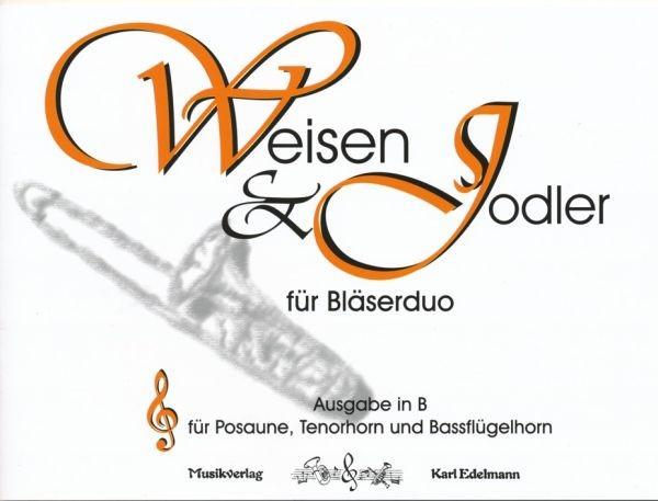 Weisen & Jodler für Bläserduo