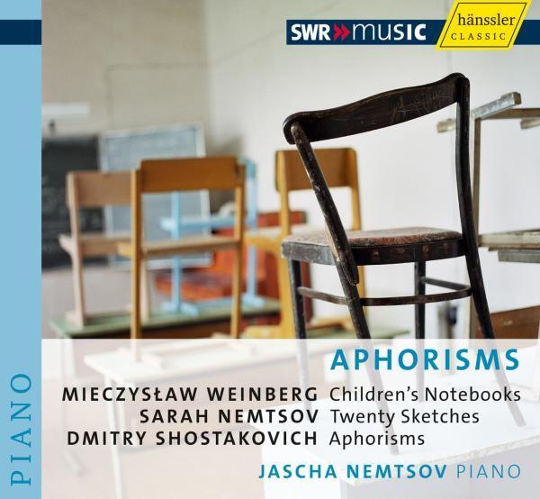 Weinberg/Nemtsov/Schostakowitsch: Aphorism