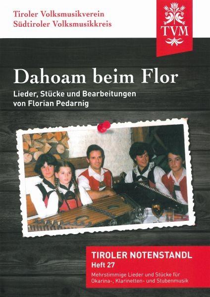Heft 27 - Dahoam beim Flor