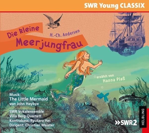 Die kleine Meerjungfrau (SWR Young Classix)