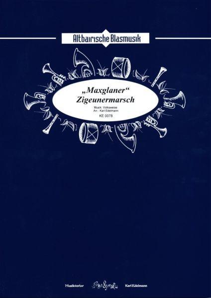 'Maxglaner' Zigeunermarsch