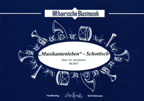 'Musikantenleben' - Schottisch