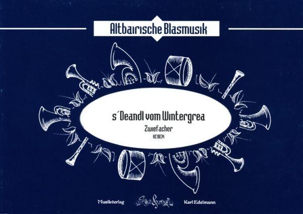 s'Deandl vom Wintergrea - Zwiefacher