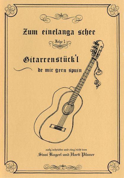 Gitarrenstückl - Zum einelanga schee 1