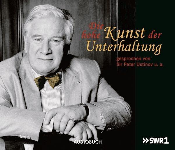 Ustinov: Die Hohe Kunst Der Unterhaltung