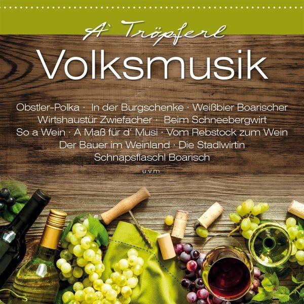 A Tröpferl Volksmusik