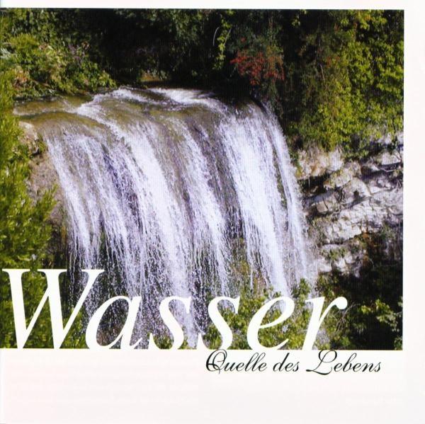 WASSER-Quelle des Lebens
