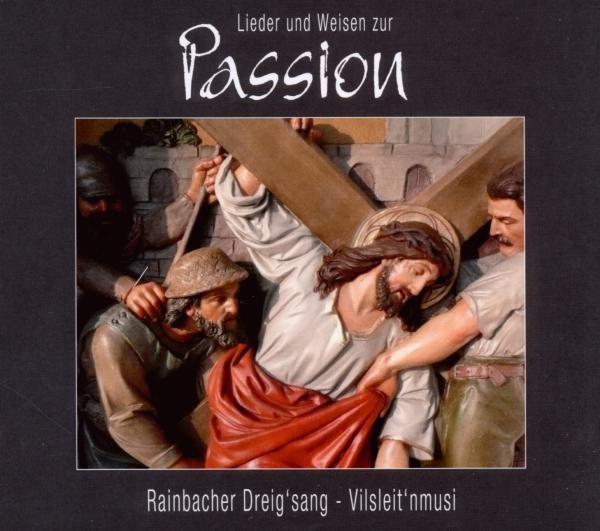Lieder und Weisen zur Passion