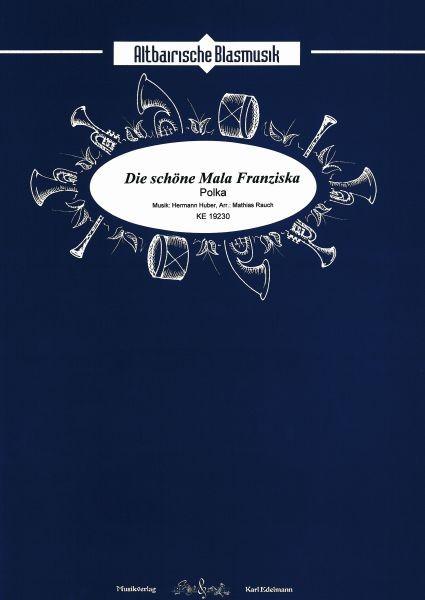 Die schöne Mala Franziska - Polka