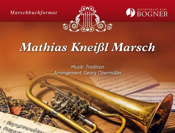 Mathias Kneißl Marsch