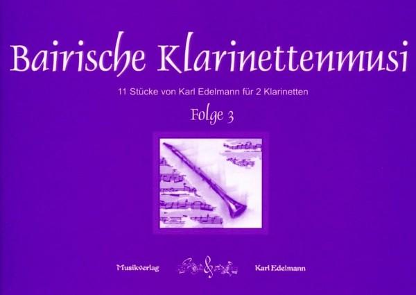 Bairische Klarinettenmusi Folge 3