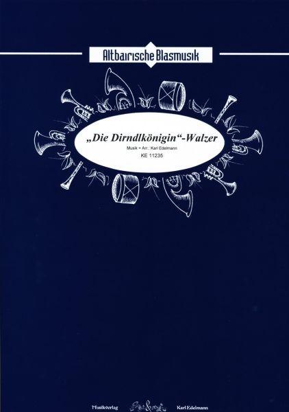 'Die Dirndlkönigin' - Walzer