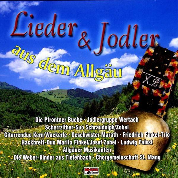 Lieder u.Jodler a.d.Allgäu