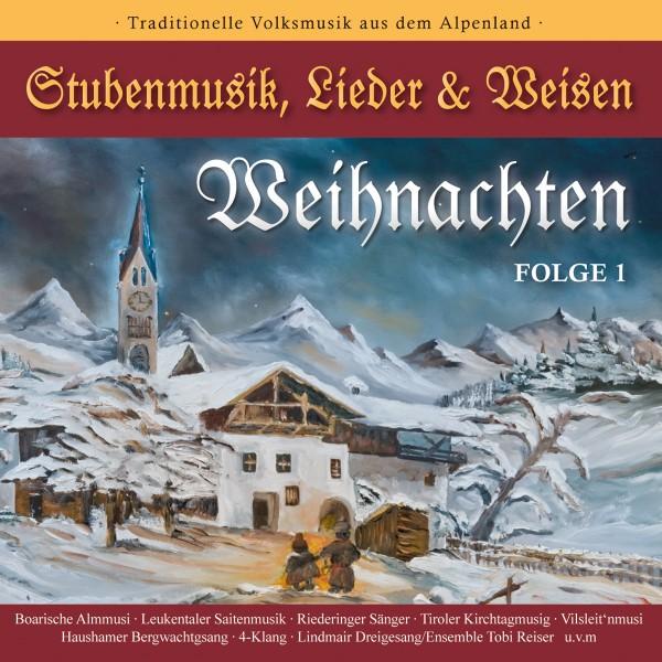 WEIHNACHTEN-Stubenmusik,Lieder & Weisen