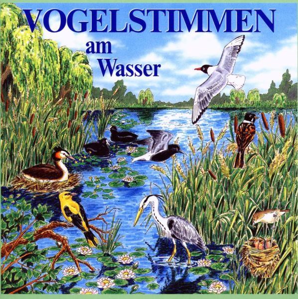 Vogelstimmen am Wasser,Ed.3