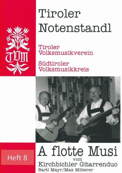 Heft 8 - A flotte Musi vom Kirchbichler Gitarrenduo