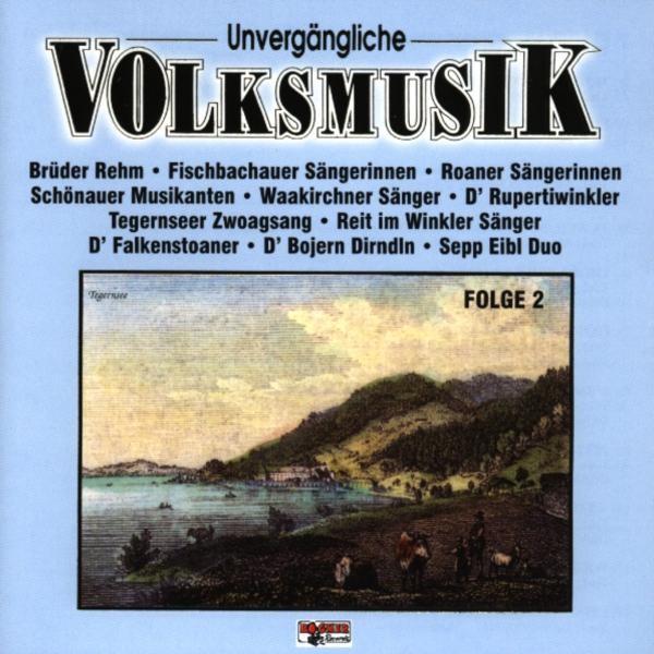 Unvergängliche Volksmusik 2