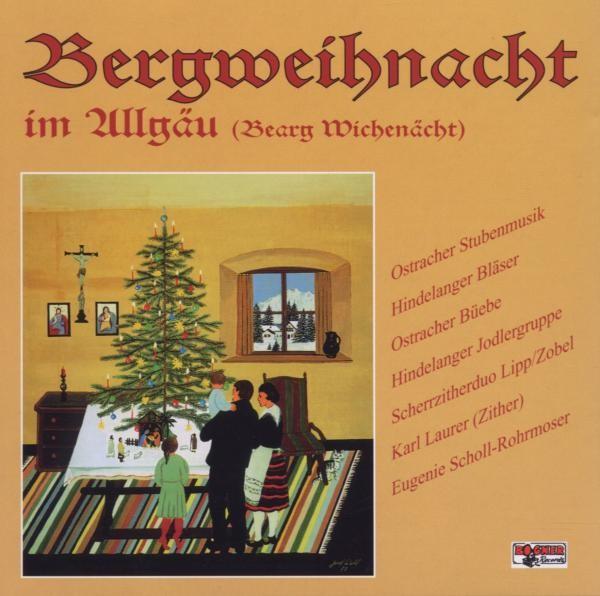 Bergweihnacht Im Allgäu (Bearg Wichenäch
