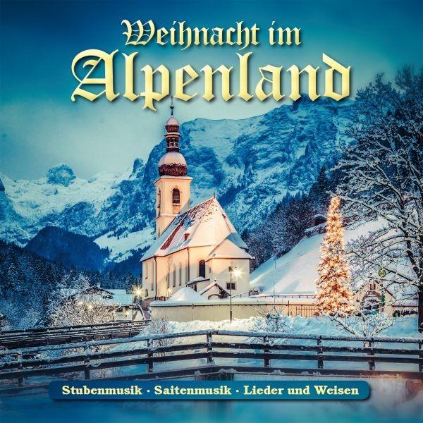 Weihnacht im Alpenland