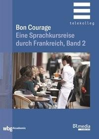 Bon Courage Begleitbuch 2