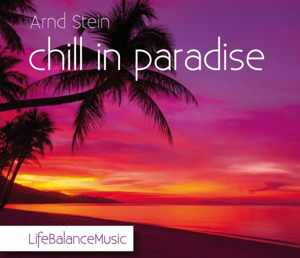 Chill In Paradise-Life Balance Music