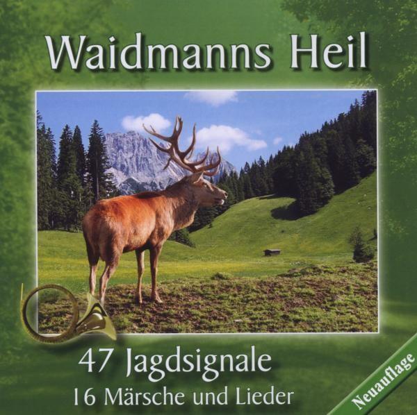 Waidmanns Heil-Jagdsignale,M