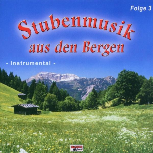 Stubenmusik Aus Den Bergen 3