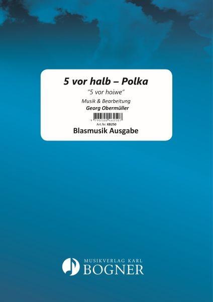 5 vor halb - Polka '5 vor hoiwe'