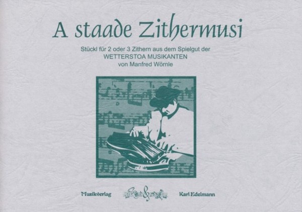 A staade Zithermusi