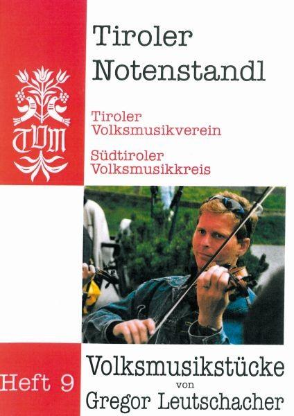 Heft 9 - Volksmusikstücke von Gregor Leutschacher