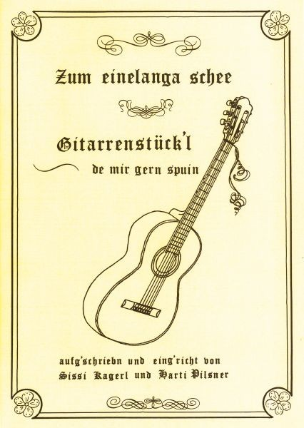 Gitarrenstückl - Zum einelanga schee 4