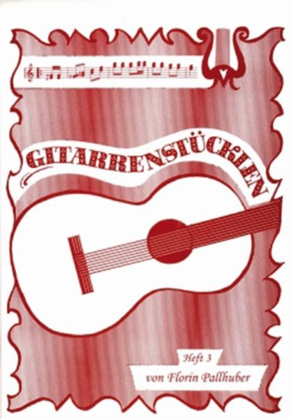 Gitarrenstückl'n, Heft 3 (rot)