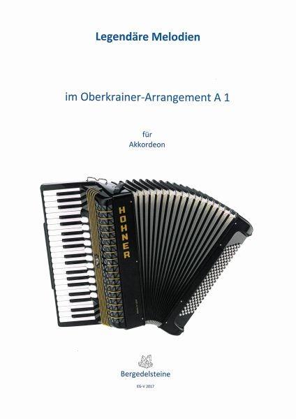 Legendäre Melodien im Oberkrainer-Arrangement A 1
