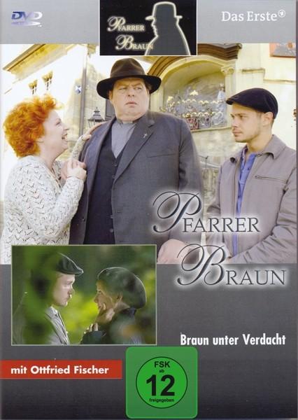 Pfarrer Braun (12)-Braun unter Verdach