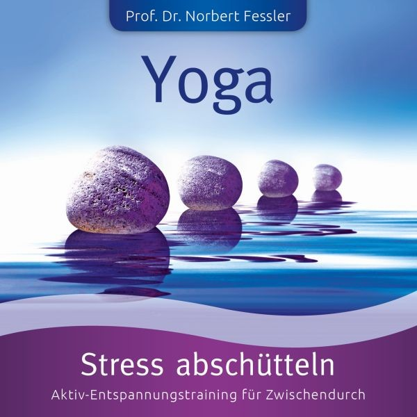 YOGA: Stress Abschütteln-Stress+Kraft