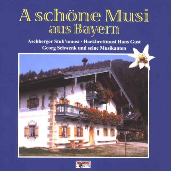 A schöne Musi aus Bayern