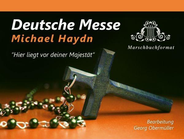 Deutsche Messe - Hier liegt vor deiner Majestät