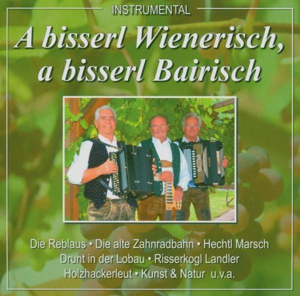A bisserl wienerisch,a bisserl bairisch