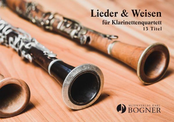 Lieder & Weisen für Klarinettenquartett