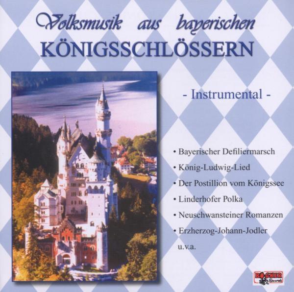 Volksmusik Aus Bayrischen Königsschlössern