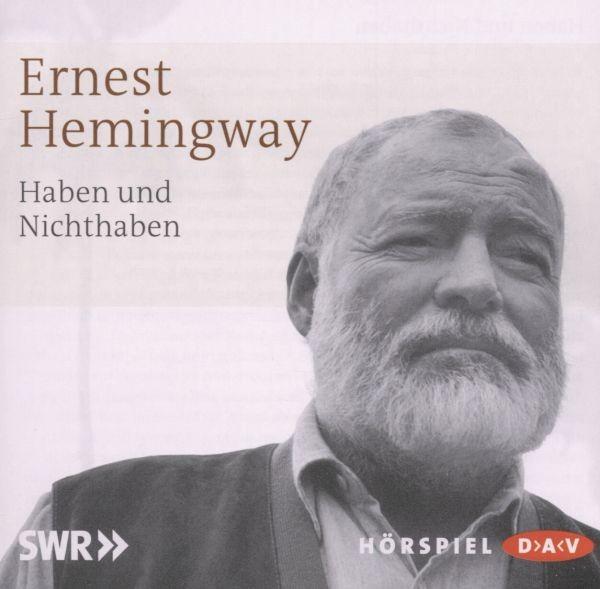 Hemingway: Haben und Nichthaben