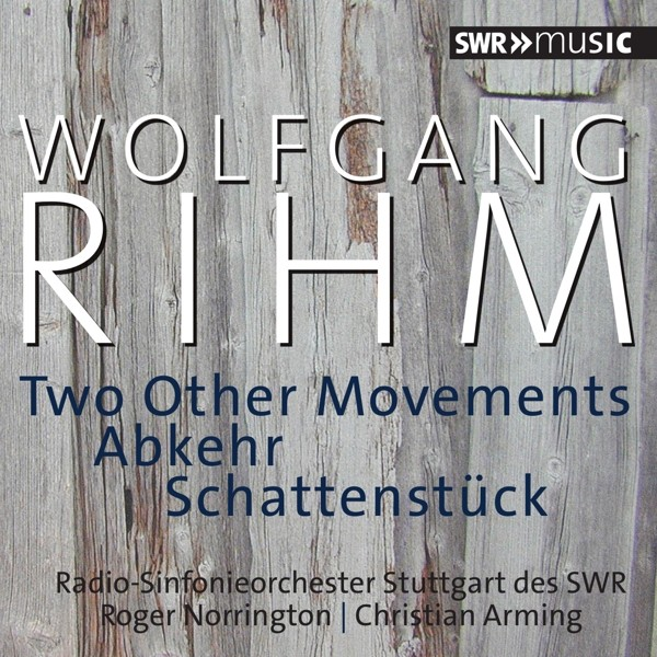 Rihm: Two Other Movements