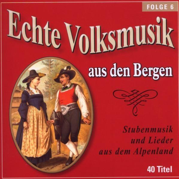 Echte Volksmusik Aus Den Bergen 6