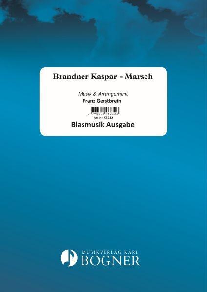Brandner Kaspar - Marsch