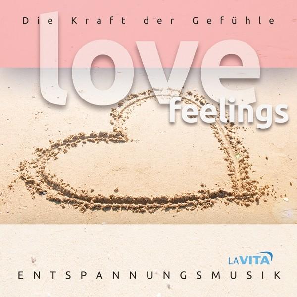 LOVE FEELINGS-d.Kraft der Gefühle